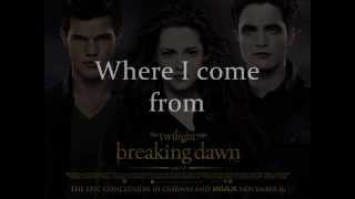 1 - Where I Come From - Letra - Passion Pit - Soundtrack Breaking Dawn Part 2