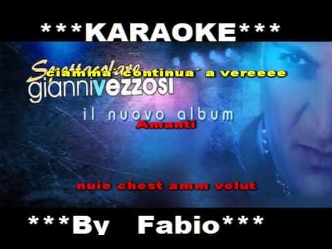 Gianni Vezzosi Due veri amanti Karaoke