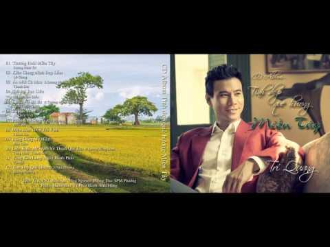 Album Tình Đẹp Quê Hương - Trí Quang