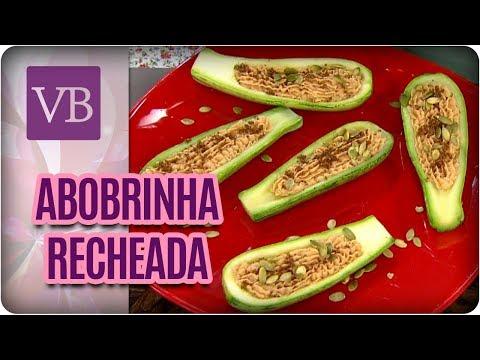 Abobrinha Recheada - Você Bonita (13/03/18)