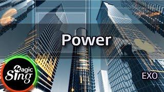 [매직씽아싸노래방] EXO - Power 노래방(karaoke) | MAGICSING
