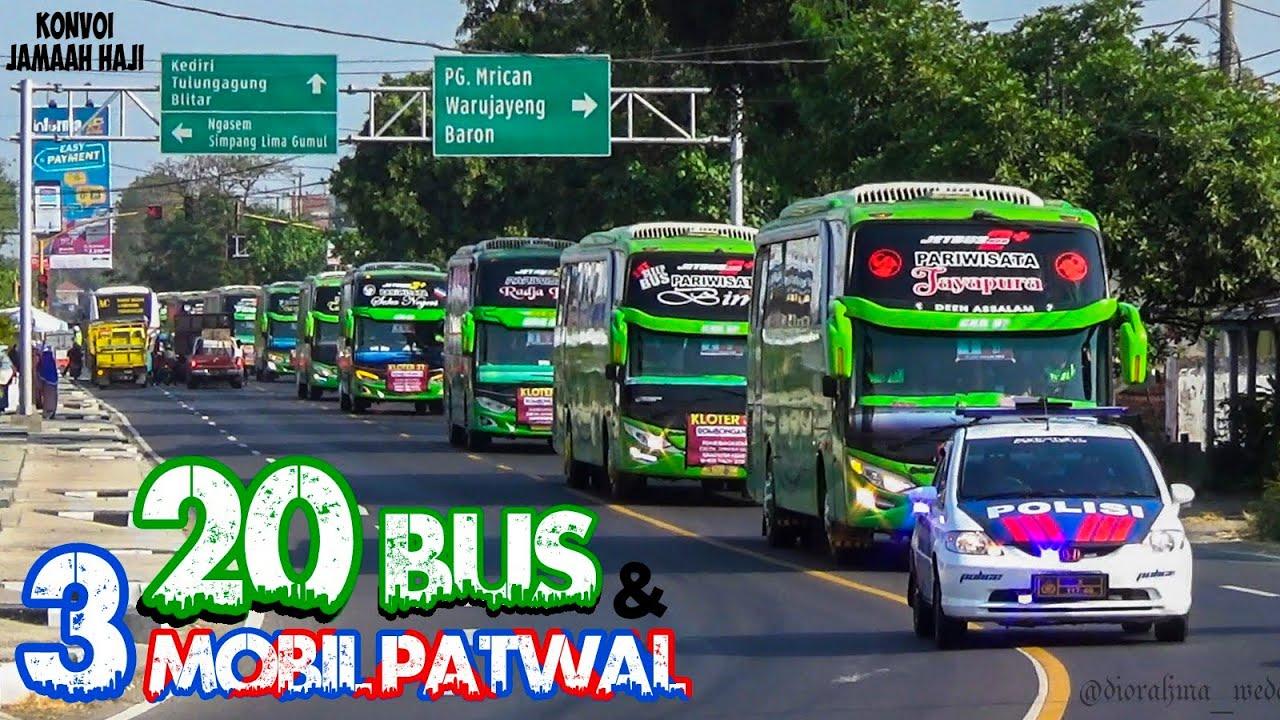 Download KONVOI 20 BUS JAMAAH HAJI KABUPATEN KEDIRI (Pandawa 87, Pratama Putra dan Barokah Jaya)