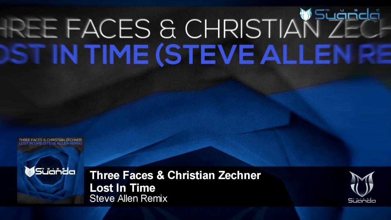 Three Faces & Christian Zechner - Lost In Time (Steve Allen Remix)