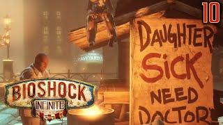 "Bioshock Infinite Gameplay Walkthrough Part 10 - ""SHANTYTOWN SLUMS!!!"" 1080p HD PC"
