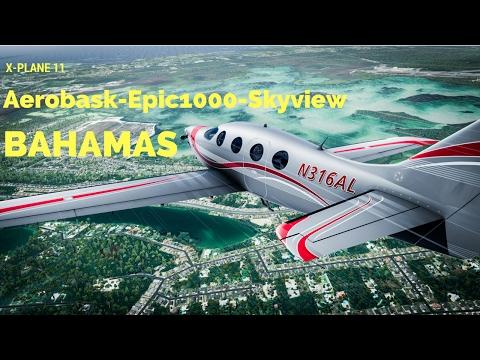 X-Plane 11 - Epic 1000 Skyview - First Look Flight - Grand Bahama to Nassau (Ortho4XP)