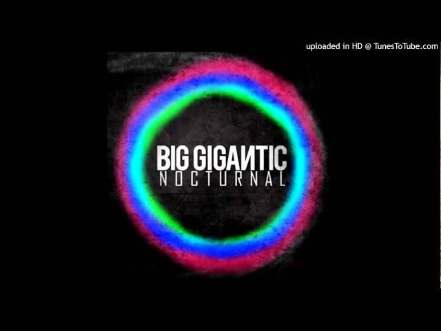 Big Gigantic -- Stronger