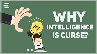 Why Intelligent People Tends To Be Unhappy?    (Animated)