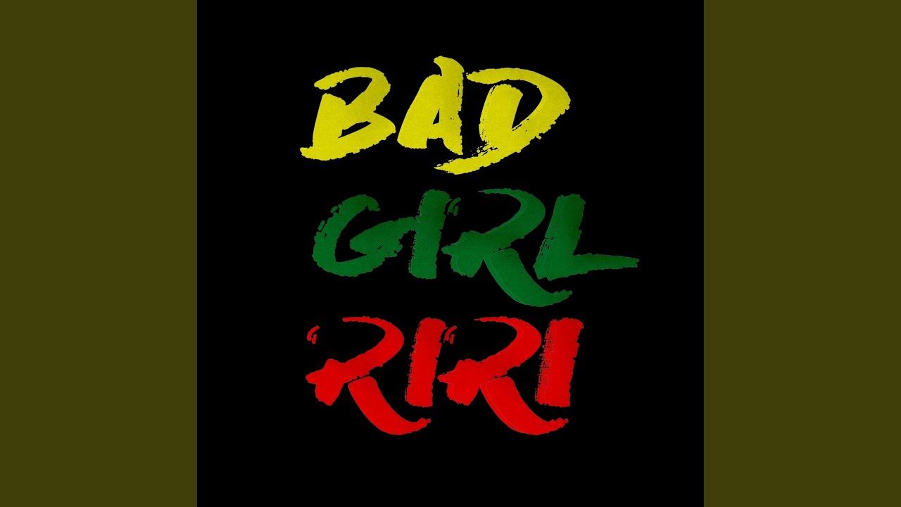 Download Bad Girl RiRi
