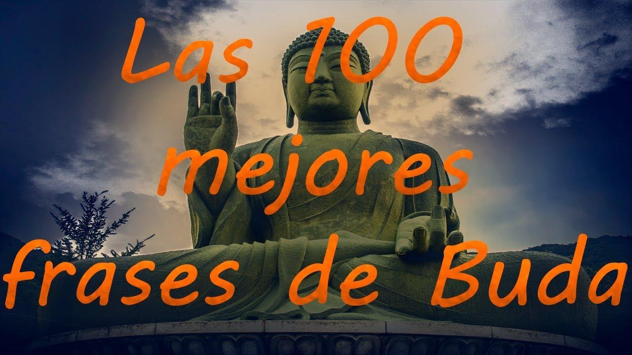 Las 100 Mejores Frases De Buda Ciencia Del Saber