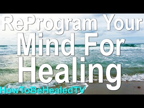 REPROGRAM YOUR MIND For Healing | 21 Day Affirming Declaration Challenge  - HowToBeHealedTV