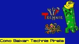 Como Baixar o Technic Pirata