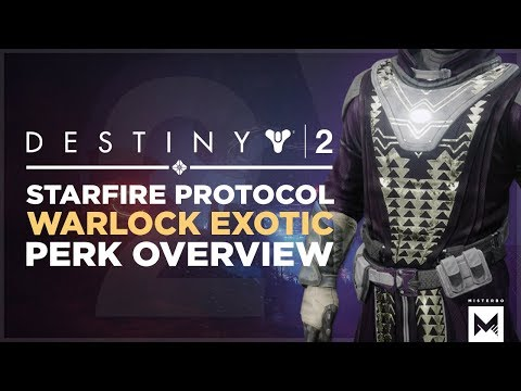 Destiny 2: Exotic Warlock Chest 'Starfire Protocol' Perk Overview