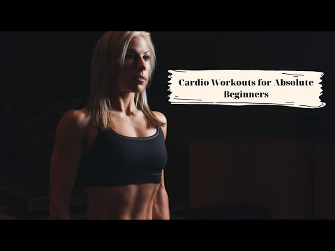 Cardio workouts for absolute beginners
