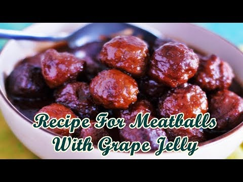 recipe-for-meatballs-with-grape-jelly