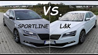 SKODA SUPERB Sportline Vs. Laurin&Klement / TEST PL