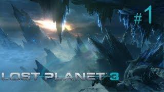 Lost Planet 3 прохождение с Карном. Часть 1