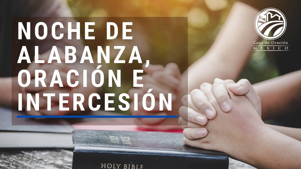 5 de junio de 2020 - Noche de alabanza, oración e intercesión
