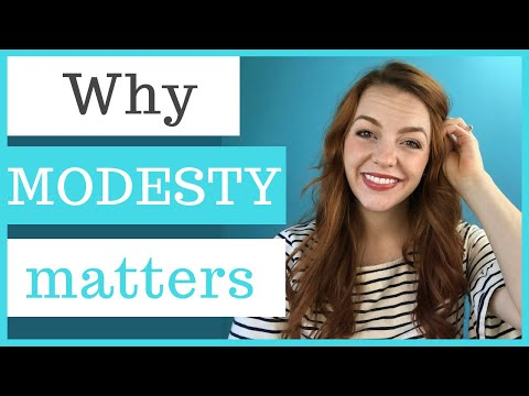 Let's Talk About MODESTY! Why Modesty Is Important