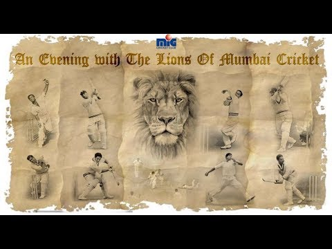 AN EVENING WITH THE LIONS OF MUMBAI CRICKET - MIG CRICKET CLUB