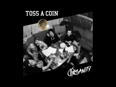 Insanity - Toss a Coin [2017]