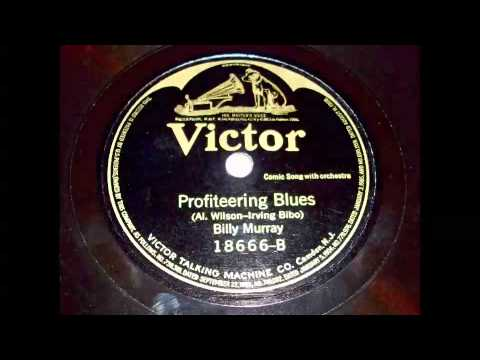 Billy Murray - Profiteering Blues 78 rpm!