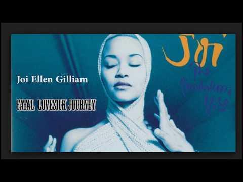 Fatal Lovesick Journey - Joi Ellen Gilliam 1994