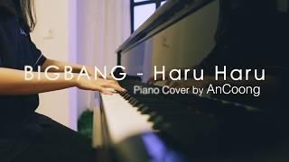 BIGBANG - Haru Haru || Piano Cover #AnCoong