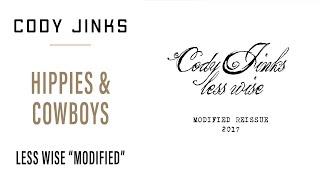 Cody Jinks - Hippies & Cowboys (Alt Take)