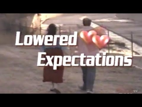 Lowered Expectations - YouTube  Lowered Expecta...