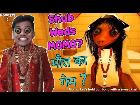 Maine MOMO Se Shadi kar Li ? ???????? - | MOMO.EXE 2 | (Full Game)