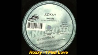 Roxxy - I Feel Love (Club Mix)