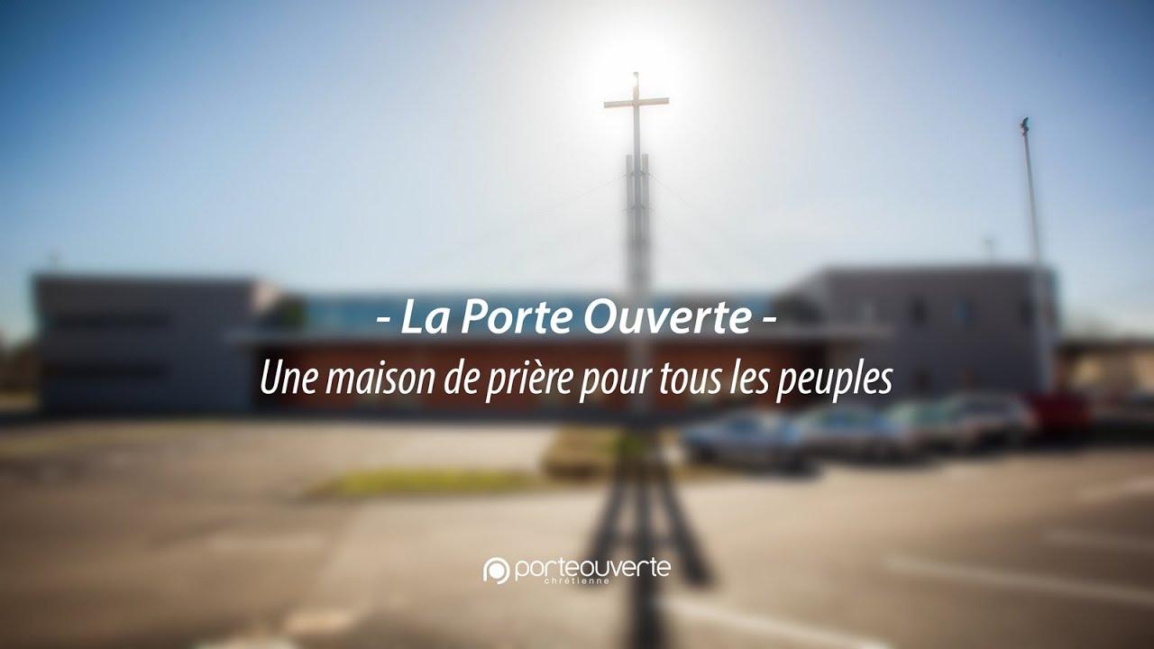 Une maison de pri re pour tous les peuples youtube - Eglise porte ouverte de mulhouse ...