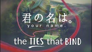 Download lagu Kimi No Na Wa. (Your Name.) Analysis | The Ties That Bind
