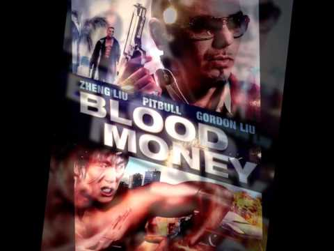 Pitbull - BloodMoney ★Estreno 2013★ Ft Akon & David Rush