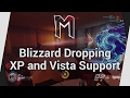 Blizzard Dropping Windows XP and Vista Support - Topic (Playing Overwatch)