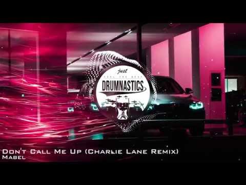 Mabel - Don't Call Me Up (Charlie Lane Remix)