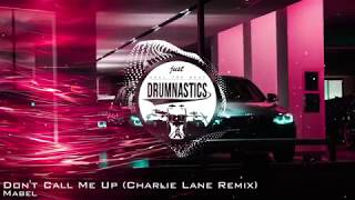 Mabel - Don't Call Me Up (Charlie Lane Remix) Video