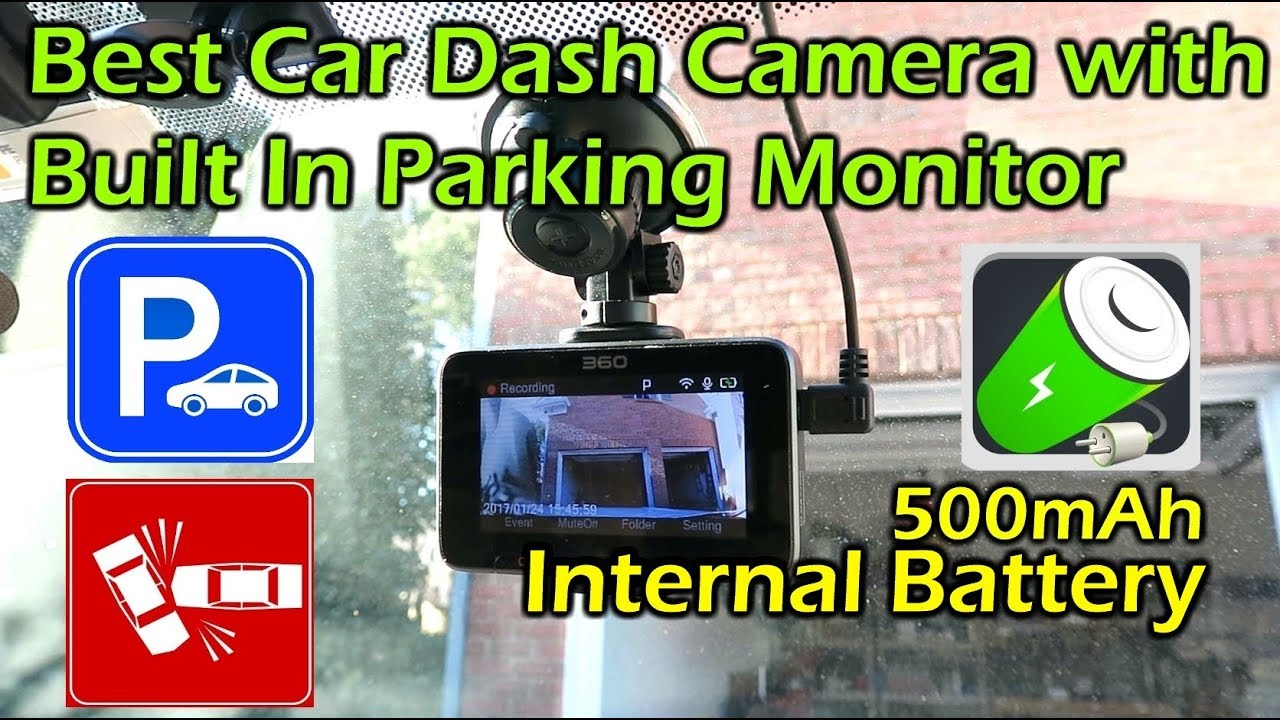 Camera 360 Degrés >> Best Car Dash Camera With Built In Parking Monitor 360 J511 Youtube