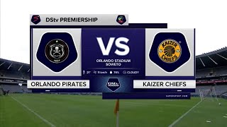 DStv Premiership | Orlando Pirates v Kaizer Chiefs  | Highlights