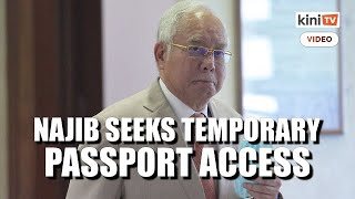 Najib applies for temporary release of passport to visit daughter in Singapore