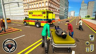 Ambulance Rescue Driver Simulator - 911 City Emergency Driving Game - Android Gameplay