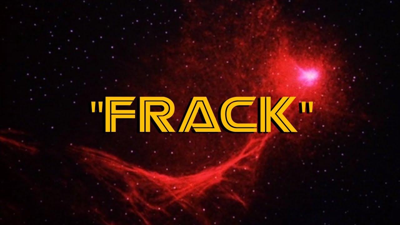 Fracking battlestar