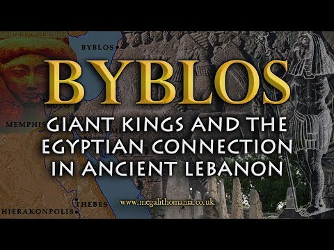Byblos | Giant Kings and the Egyptian Connection in Ancient Lebanon | Megalithomania