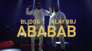 Blidog Ft. Klay BBJ - Ababab (Clip Officiel)