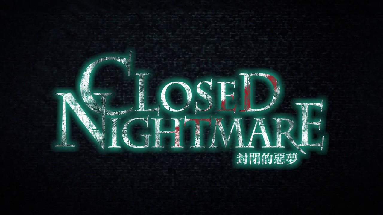 CLOSED NIGHTMARE Trailer