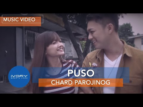 Chard Parojinog | Puso | Official Music Video