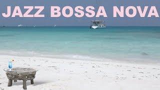 Jazz Bossa Nova: 2 Hours of Jazz Bossa and Jazz Bossa Nova Cafe Playlist