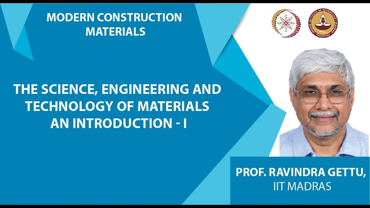 The Science, Engineering and Technology of Materials An Introduction - I