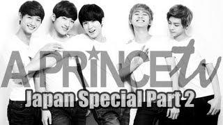 에이프린스 A-PRINCE TV: Japan Speci…