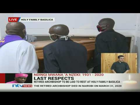 Retired Archbishop Ndingi Mwana A'Nzeki Laid To Rest At Holy Family Basilica